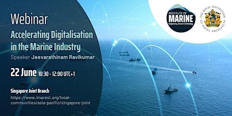 WEBINAR: Accelerating Digitalisation in the  Marine Industry tickets