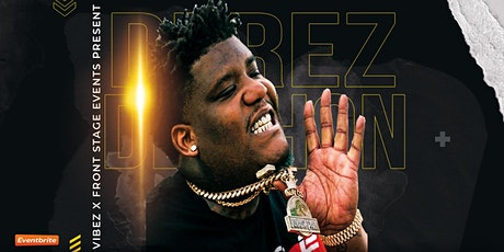 Derez De'Shon LIVE at Vibez tickets