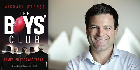 Michael Warner, 'The Boys Club: power, politics, and the AFL' tickets