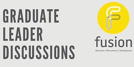 Graduate Leader Discussions - Panel Discussion tickets
