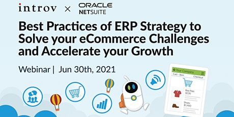 Best Practices of ERP Strategy to Accelerate your eCommerce Growth tickets