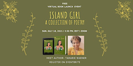 Island Girl: A Collection of Poetry  Book Launch tickets