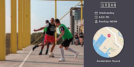 FC Urban Match AMS Wo 16 Jun Rooftop NDSM Match 2 tickets