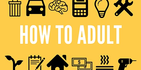 How to Adult - ACE IT Interview Skills Workshop tickets