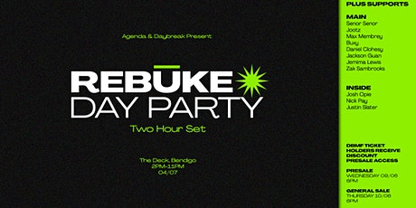 Daybreak Presents ▬ Rebūke Day Party tickets