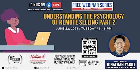 Understanding the Psychology of Remote Selling, Part 2 billets