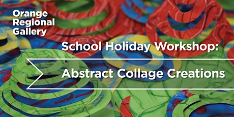 Abstract Collage Creations  - School Holiday Workshop tickets