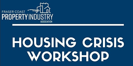Housing Crisis Workshop - FCPIA in conjunction with FCRC tickets