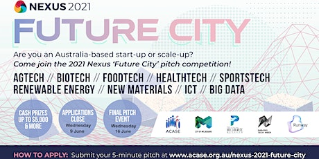 Nexus 2021 Future City Pitch Competition tickets