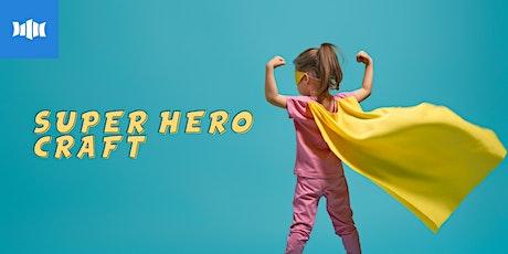 Holiday Activity: Super Hero Craft - Ulladulla Library tickets