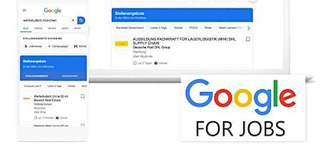 Google for Jobs Seminar - Webinar für Einsteiger Tickets