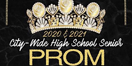 2020 & 2021 City-Wide High School Senior Prom tickets