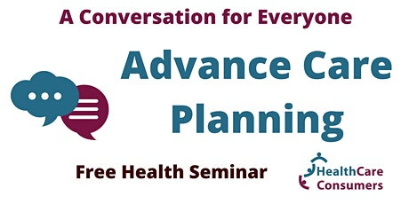 A Conversation for Everyone: Advance Care Planning tickets