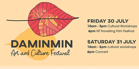 Daminmin Art and Culture Festival ~ 30 & 31st July tickets