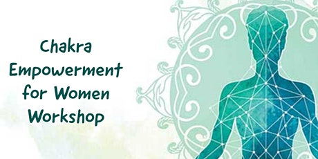 Chakra Empowerment for Women / 8 -30mins Sessions tickets