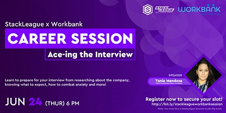 StackLeague x Workbank Career Session: Ace-ing the Interview tickets