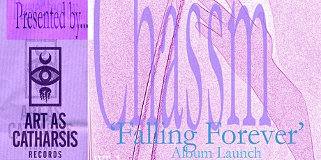 CHASSM - Album Launch - W/Resin Tomb, Blind Girls, Spatial Flux tickets