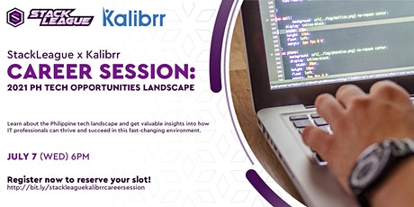 StackLeague x Kalibrr Career Session: 2021 PH Tech Opportunities Landscape tickets