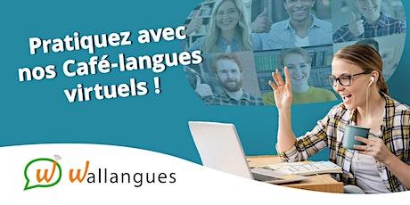 Café-langues virtuel (Français) - Wallangues tickets