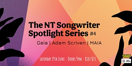The NT Songwriter Spotlight Series - Show #4 tickets