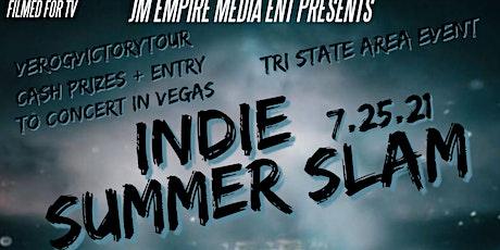 JM Empire Media Indie Summer Slam 7.25.21 Lazaris CubanLinkCLK Vero G. tickets