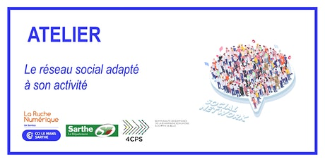 [ATELIER] Le réseau social adapté à son activité billets