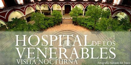 Visita nocturna al Hospital de los Venerables entradas
