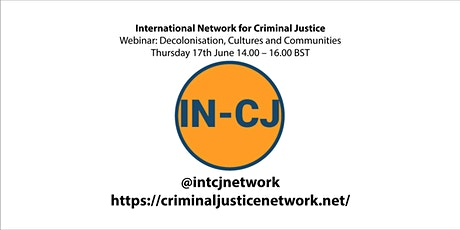 Decolonisation, Cultures and Communities in Criminal Justice tickets