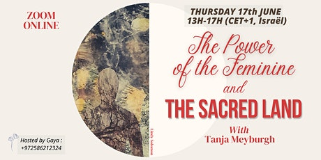 The Power Of The Feminine And The Sacred Land tickets