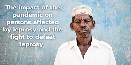 The impact of the Covid-19 pandemic on persons affected by leprosy tickets