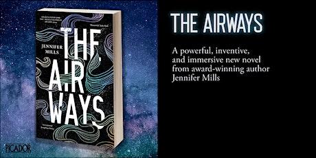 THE AIRWAYS book launch - Jennifer Mills tickets