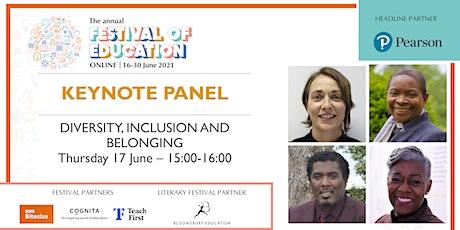 Festival of Education | Keynote Panel - Diversity, Inclusion and Belonging biglietti