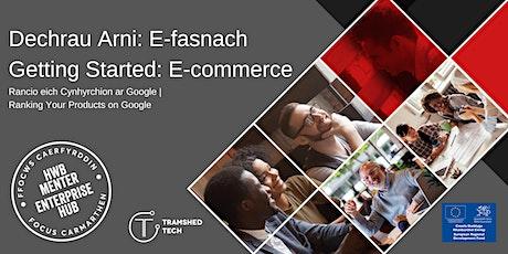 Rancio eich Cynhyrchion ar Google | Ranking Your Products on Google tickets