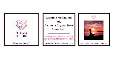 Monthly Meditation and Alchemy Crystal Bowl Soundbath tickets