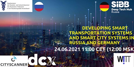 Developing Smart Transportation &  Smart city Systems in Russia and Germany tickets
