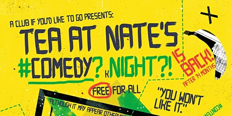 Tea At Nates Comedy Night tickets