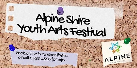 Alpine Shire Youth Arts Festival 2021 tickets