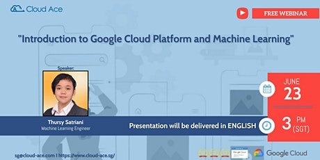 Introduction to Google Cloud Platform and Machine Learning tickets