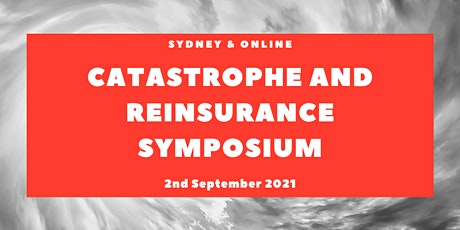 **POSTPONED** Catastrophe and Reinsurance Symposium 2021 tickets