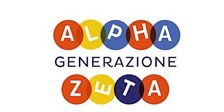 Risveglio creativo - Generazione Zeta, Generazione Alpha biglietti