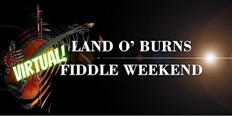 Land o' Burns Virtual Fiddle Weekend 2021 tickets