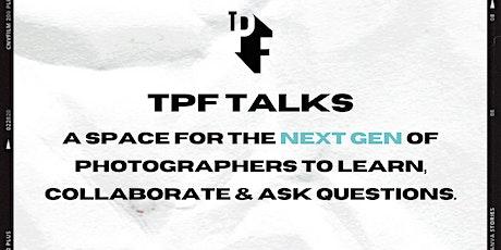 TPF TALKS - SEPTEMBER tickets