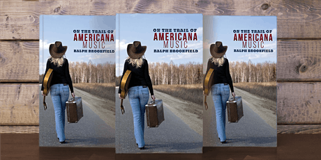 On The Trail of Americana Music by Ralph Brookfield book launch tickets