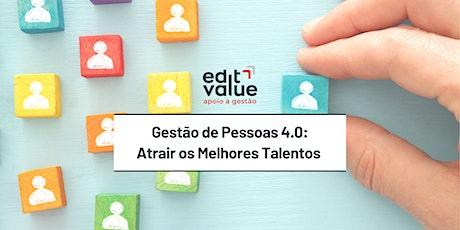 Gestão de Pessoas 4.0: Atrair os Melhores Talentos ingressos