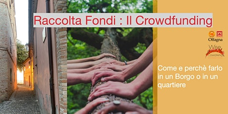 Raccolta fondi (Crowdfunding cittadino): come e perché farlo biglietti