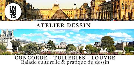 Atelier dessin et balade culturelle Concorde-Tuileries-Louvre billets