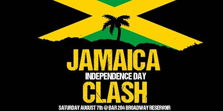 JAMAICA   INDEPENDENCE DAY  CLASH tickets