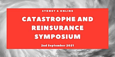 Catastrophe and Reinsurance Symposium 2021 (Online Attendance) tickets