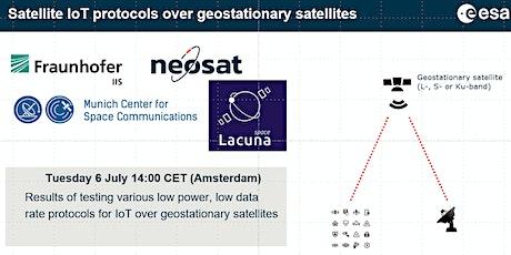 Satellite IoT TechTalk #1: testing protocols for IoT over GEO satellites tickets