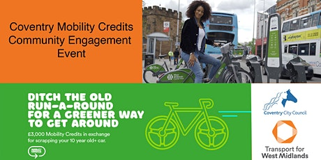 Coventry Mobility Credits Scheme - Engagement Event 22/06/2021 tickets